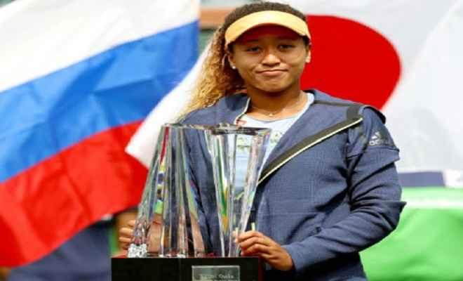 ओसाका ने रूस की डारिया कसात्किना को हरा बनी इंडियन वेल्स की युवा चैम्पियन