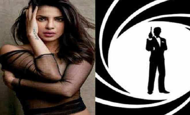 जेम्स बॉन्ड का किरदार निभाना चाहती है बॉलीवुड अभिनेत्री प्रियंका चोपड़ा