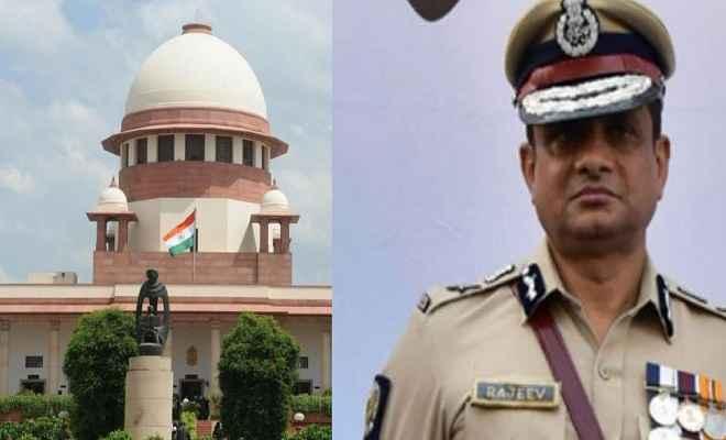 गिरफ्तारी से बचने के लिए सुप्रीम कोर्ट पहुंचे आईपीएस राजीव कुमार, मांगी एक हफ्ते की राहत