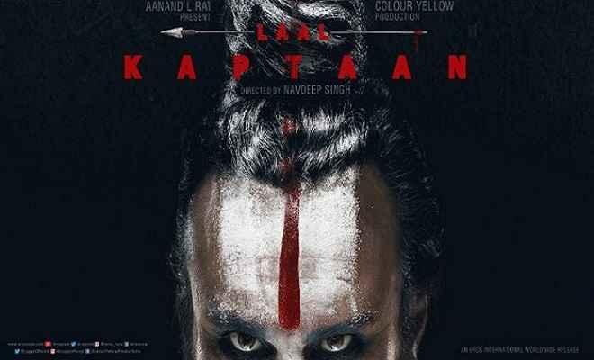 'लाल कप्तान' में नागा साधु बनेंगे सैफ अली, सामने आया फिल्म का फर्स्ट लुक