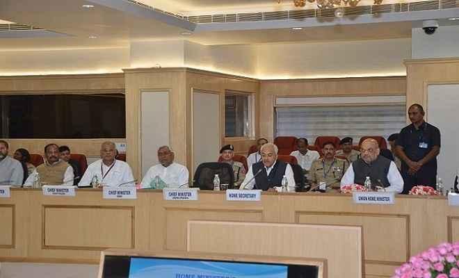 केंद्रीय गृहमंत्री अमित शाह ने नक्सल प्रभावित 7 राज्यों के मुख्यमंत्रियों के साथ की बैठक